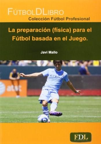 Papel Preparacion Fisica Para El Futbol Basado En El Juego