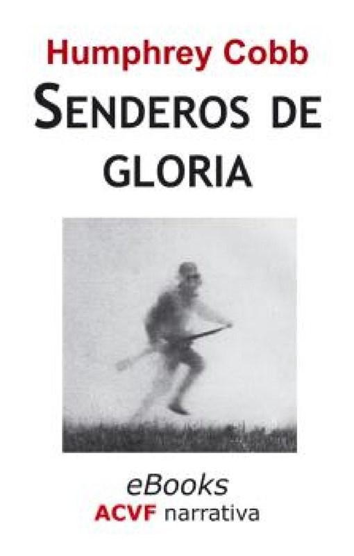 E-book Senderos De Gloria