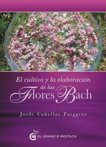 Papel Cultivo Y Elaboracion De Las Flores De Bach