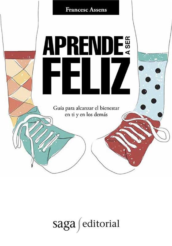 E-book Aprende A Ser Feliz. Coaching Para El Bienestar