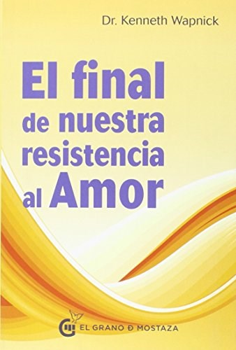 Papel Final De Nuestra Resistencia Al Amor, El