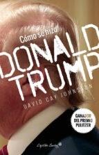 Papel Como Se Hizo Donald Trump