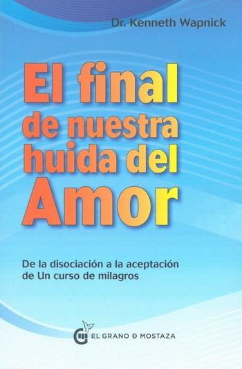 Papel Final De Nuestra Huida Del Amor, El