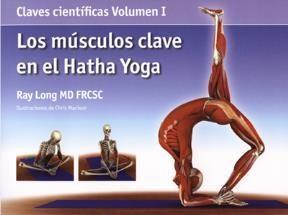 Papel Los Musculos  Clave En El Hatha Yoga Vol I