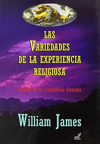 Papel Variedades De La Experiencia Religiosa, Las
