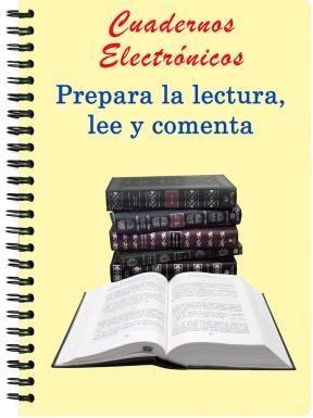 E-book Cuadernos Electrónicos: Prepara La Lectura, Lee Y Comenta