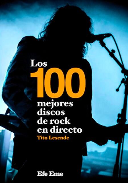 Papel 100 Mejores Discos De Rock En Directo, Los