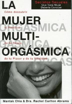 Papel Mujer Multiorgasmica, La