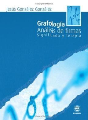 Papel Grafologia Analisis De Firmas Significado Y Terapia