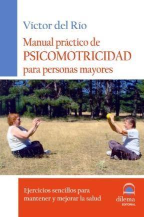 Papel Manual Practico De Psicomotricidad Para Personas Mayores