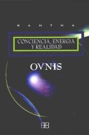 Papel * Ovnis. Conciencia, Energia Y Realidad