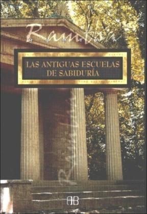 Papel Antiguas Escuelas De Sabiduria, Las