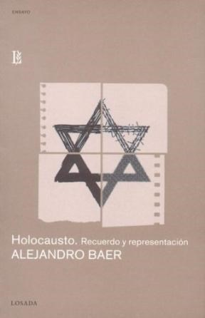 Papel Holocausto, Recuerdo Y Representacion