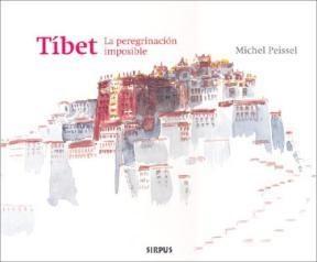 Papel Tibet La Peregrinacion Imposible