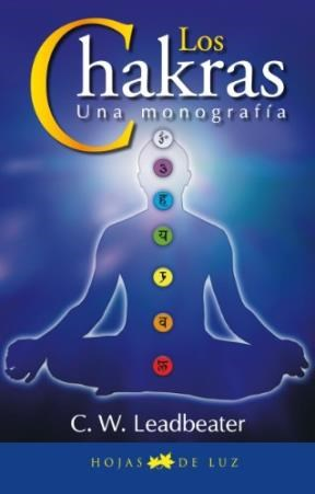 Papel Chakras, Los. Una Monografia