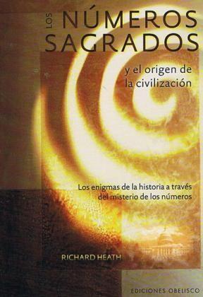 Papel Numeros Sagrados Y El Origen De La Civilizacion, Los