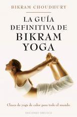 Papel Guia Definitiva De Bikram Yoga, La