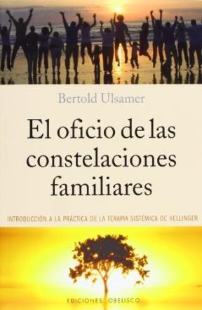 Papel Oficio De Las Constelaciones Familiares, El