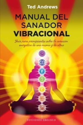 Papel Manual Del Sanador Vibracional