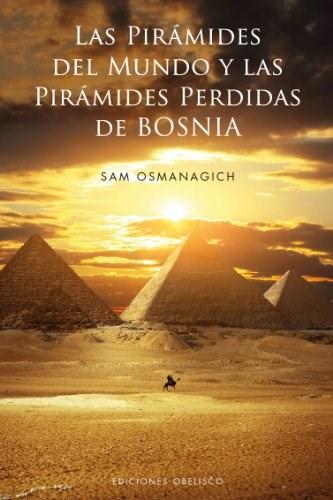 Papel Piramides Del Mundo Y Las Piramides Perdidas De Bosnia , Las  Td