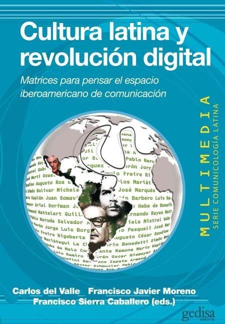 Papel Cultura Latina Y Revolucion Digital