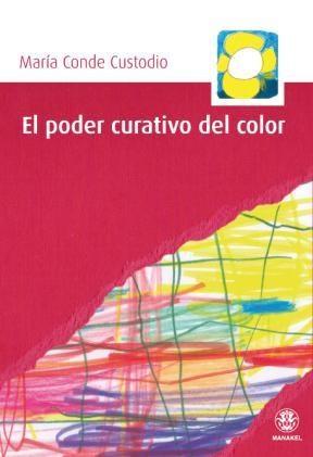 Papel Poder Curativo Del Color, El
