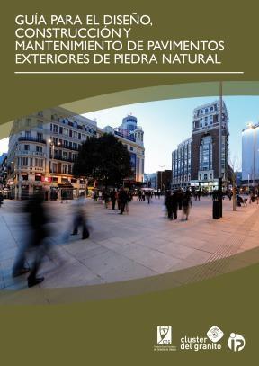 E-book Guía Para El Diseño, Construcción Y Mantenimiento De Pavimentos Exteriores De Piedra Natural (Español)
