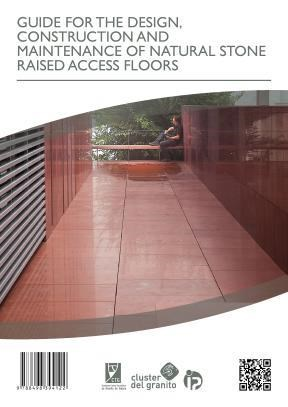 E-book Guide For The Design, Construction And Maintenance Of Natural Stone Raised Access Floors