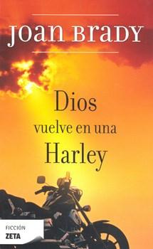 Papel Dios Vuelve En Una Harley