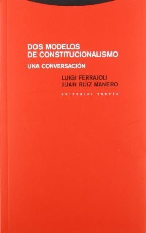 Papel Dos Modelos De Constitucionalismo.Una Conversacion
