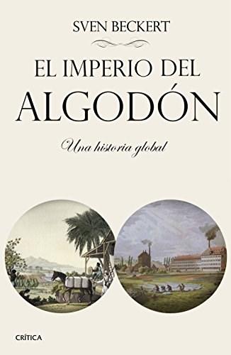 Papel El Imperio Del Algodón. Una Historia Global