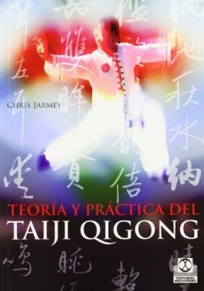 Papel Teoria Y Practica Del Taiji Qigong