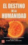 Papel Destino De La Humanidad, El