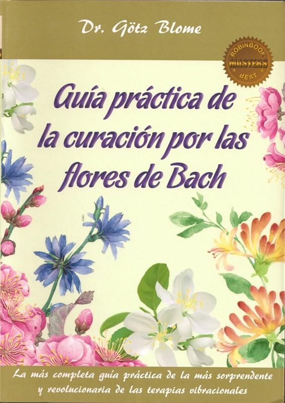 Papel Guia Practica De La Curacion Por Las Flores De Bach