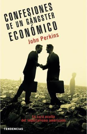 E-book Confesiones De Un Gángster Económico