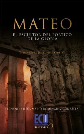 E-book Mateo El Escultor Del Pórtico De La Gloria