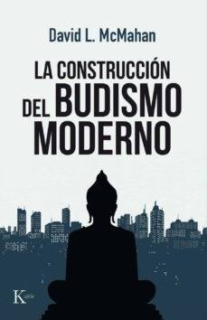 Papel Construccion Del Budismo Moderno , La