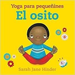 Papel Osito , El Yoga Para Pequeñines Td