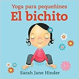 Papel Bichito  El Yoga Para Pequeñines Td