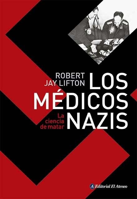 Papel Medicos Nazis, Los