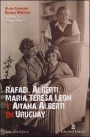 Papel Rafael Alberti, María Teresa León Y Aitana Alberti En Uruguay