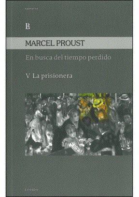 Papel En Busca Del Tiempo Perdido Vol. V La Prisionera