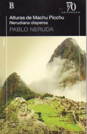 Papel Alturas De Machu Picchu. Nerudiana Dispersa