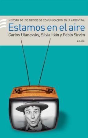 Papel Estamos En El Aire Historia De Los Medios De Comunicacion