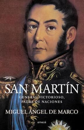 Papel San Martin. General Victorioso, Padre De Naciones