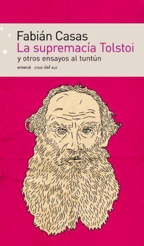 Papel Supremacia Tolstoi Y Otros Ensayos Al Tuntun, La