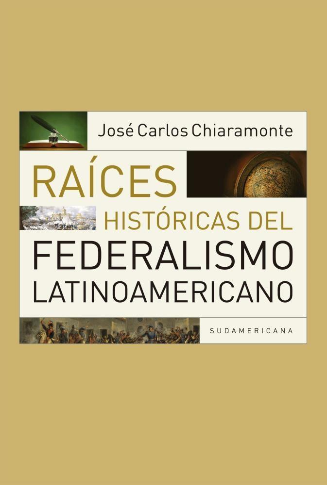 Papel Raices Historicas Del Federalismo