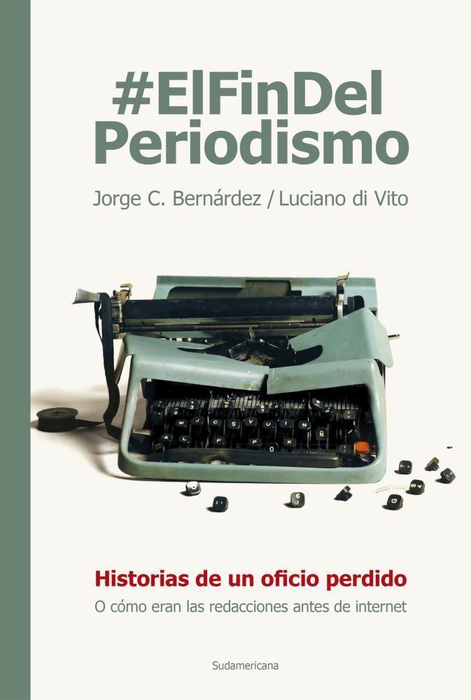 Papel Fin Del Periodismo, El
