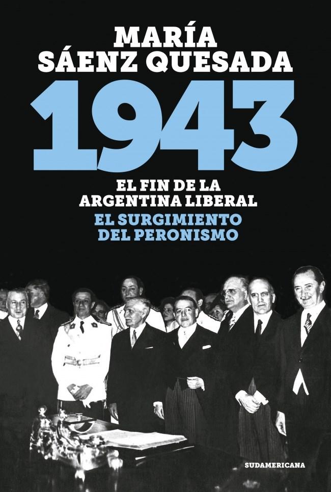 Papel 1943 El Fin De La Argentina Liberal