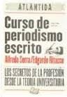 Papel Curso De Periodismo Escrito Secretos De La Profesion Desde L